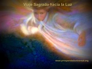 visualización de ángeles - viaje sagrado hacia la luz - prosperidad universal- www-prosperidaduniversal.org