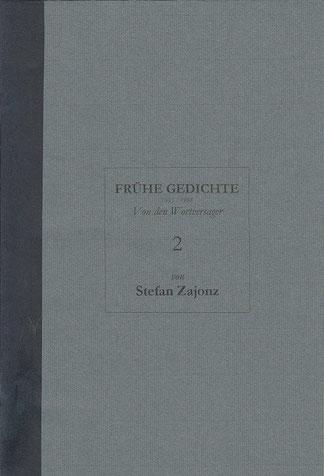 Stefan Zajonz, FG, Poesieheft Bd.2 / Von den Wortversager / Privatdruck, Deutpols, 03.07.2000, Bonn-Bad Godesberg