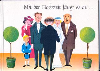 Mit der Hochzeit fängt es an ... Haushaltsbuch und Eheratgeber der Zentralsparkasse der Gemeinde Wien um 1958.