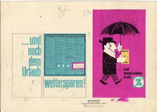... und nach dem Urlaub weitersparen. Humor in der Werbung - erfolgreich und schnell an Betrachter vermittelt. Heinz Traimer um 1960.