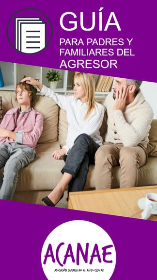 Guía para padres y familiares del agresor - Acoso escolar / bullying