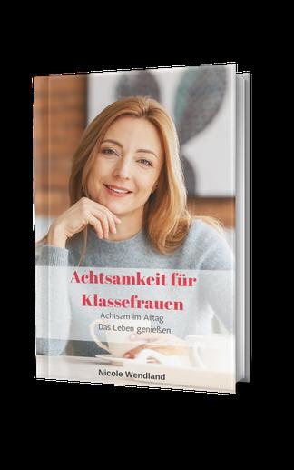 Gratis E-Book für mehr Achtsamkeit von Nicole Wendland