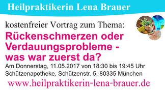 Vortrag Naturheilkunde Verdauungsprobleme Rückenschmerzen München Heilpraktikerin Lena Brauer