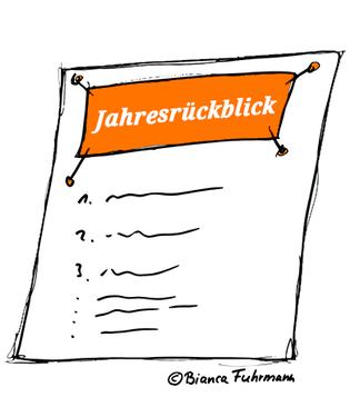 Der persönliche Jahresrückblick, (c) Bianca Fuhrmann, www.bianca-fuhrmann.de