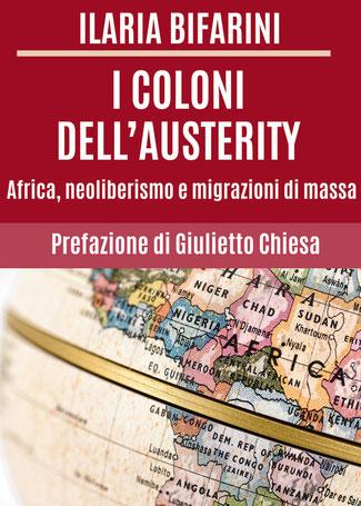 """""""I Coloni dell'Austerity"""", edito da Youcanprint, il libro di Ilaria Bifarini"""
