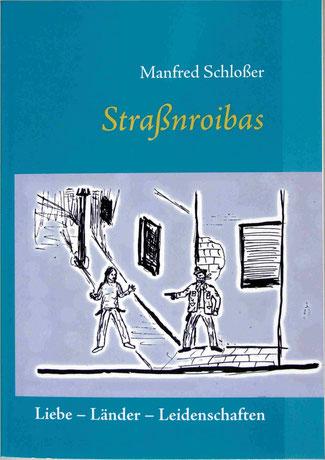 Mein 1. Roman Straßnroibas