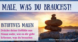Male was du brauchst - Heilsames Malen mit Clarissa Hagenmeyer