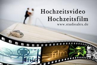 Hochzeitsvideo & Hochzeitsfilm als schönste Erinnerung den schönsten Tages im Leben bei Kameramann & Videograf Studio Alex aus Amberg Oberpfalz Bayern