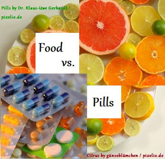 Natural Food vs. Pills, Supplements, Vitamins