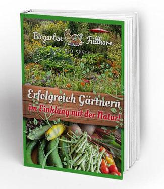 Erfolgreich Gärtnern - das E-Book von astrid Späth