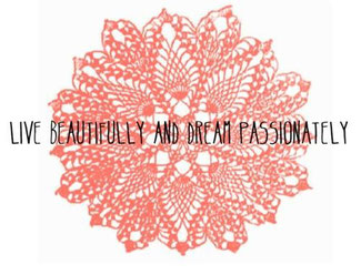 美しく生き、情熱的に夢を見よう