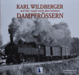 Karl Wildberger Dampfrösser