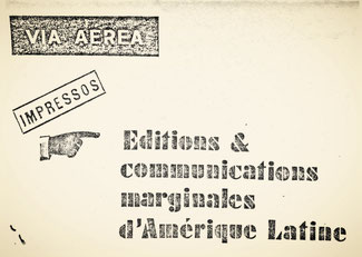 , Editions & communications marginales d'Amerique Latine, Le Havre Guy Schraenen Catalogue