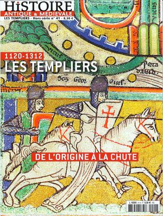 LES TEMPLIERS (1120-1312) Hors-série N° 41 - décembre 2014