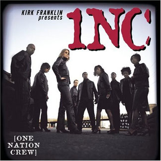 KIRK FRANKLIN - 2000 ONE NATION CREW (1NC)