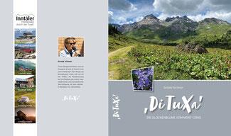 Großes Tuxer Alpen-Buch,  Tuxer Alpen, Tuxer Berge, Tuxer Täler, Lizum, Glungezer, Patscherkofel, Kellerjoch, Gilfert, Rastkogel, Navis, Wattental, Voldertal, Weertal, Viggartal, Hall