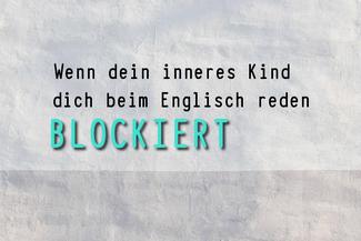 inneres-kind-blockade-beim-englisch-reden