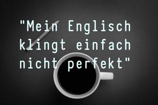 mein-englisch-klingt-einfach-nicht-perfekt
