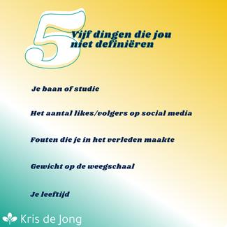 5 dingen die jou niet definiëren