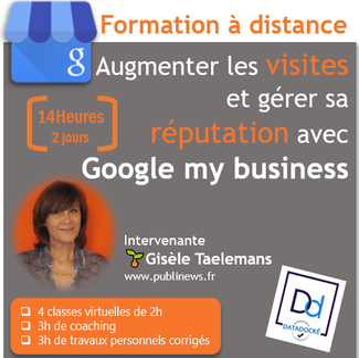Google My business pour augmenter les visites sur votre site et votre point de vente et gérer sa réputation