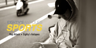 RAP ATTACK, EIGHTY'S ANTIQUES, SONY SPORTS