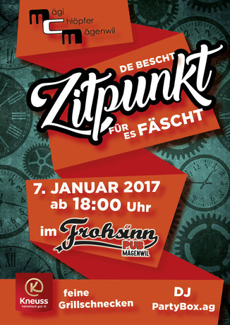 De bescht Zitpunkt für es Fäscht esch am 7. Januar ! Chömed verbii und fiired en gmüetliche  Obig met eus im Frohsinn z'Mägewil !!