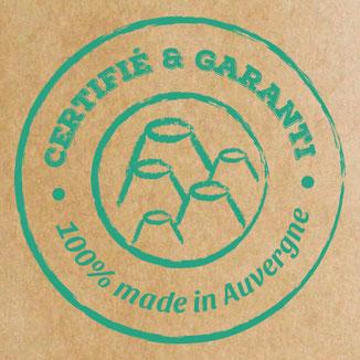 Certifié et garanti 100% made in Auvergne