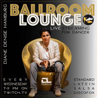DJ-Live-Streaming mit DJane Denise L' - Ballroom-Lounge mit Neuzugängen & Favoriten der Tanzmusik von 19-22 Uhr immer mittwochs