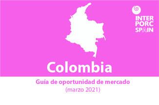 INTERPORC Guía de oportunidad de mercado en Colombia (marzo 2021).  Disponible bajo petición :internacional@interporc.com