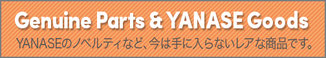 Genuine Parts & YANASE Goods