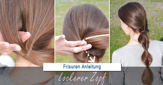 Lockerer Zopf Anleitung: Lockerer Zopf lange Haare