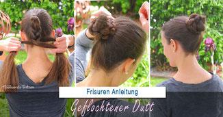 Geflochtener Dutt Anleitung, Flechtdutt Anleitung
