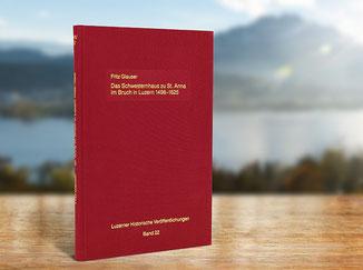 Kloster St. Anna Produkt; Buch Schwesternhaus, Fritz Glauser