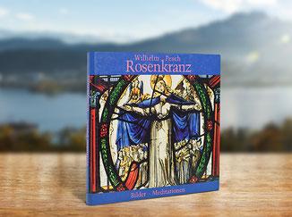 Kloster St. Anna Produkt; Buch Rosenkranz, Echter Verlag, Wilhelm Pesch
