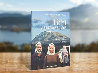 Kloster St. Anna Produkt; Buch Licht am Kilimanjaro, Tansania, Nicola Schmucki, Walter Ludin
