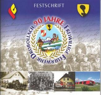 FESTSCHRIFT 90 JAHRE FF DROBOLLACH