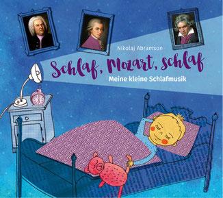 BILD: Sleepy time with Mozart Nikolaj Abramson Schlaflieder Schlafmusik