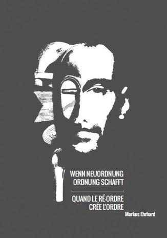 Kunstbuch Wenn Neuordnung Ordnung schafft von  Markus Ehrhard