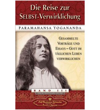 Paramahansa Yogananda Reise zur Selbstverwirklichung