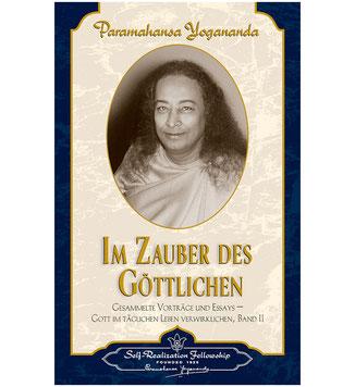 Paramahansa Yogananda Im Zauber der Göttlichen