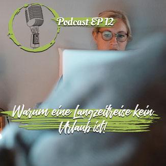 Ferngeflüster - der Reise Podcast Warum eine Langzeitreise kein Urlaub ist Logo