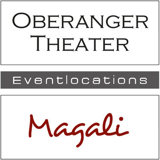 Oberangertheater & Magali München Eventlocation