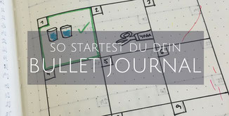 Starte dein Bullet Journal