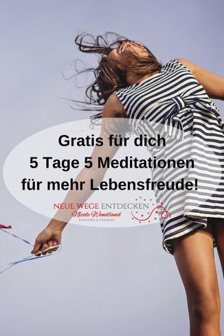 Gratis-Kurs Meditation für mehr Lebensfreude von Nicole Wendland