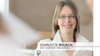 Charlotte Wilisch - Nonverbales Selbstmarketing . Mehr Ausstrahlung und Selbstsicherheit für Sie - Seminare und Beratung
