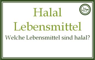 Welche Lebensmittel sind halal? Halal Fleisch