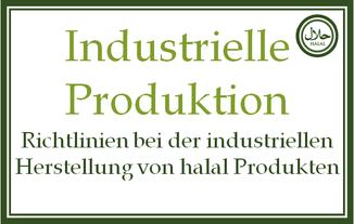 Herstellungsverfahren von halal Produkten - halal Fleisch Schweinegelaine etc
