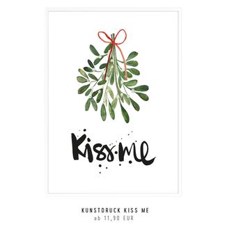 "Kunstdruck ""KISS ME"" kaufen"