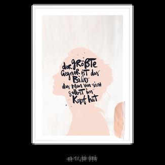 """Kunstdruck  """"Der größte Gegner ist das Bild, das man selbst von sich im Kopf hat"""" kaufen"""