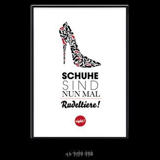 """Kunstdruck """"Schuhe sind nun mal Rudeltiere"""""""